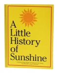 A Little History of Sunshine